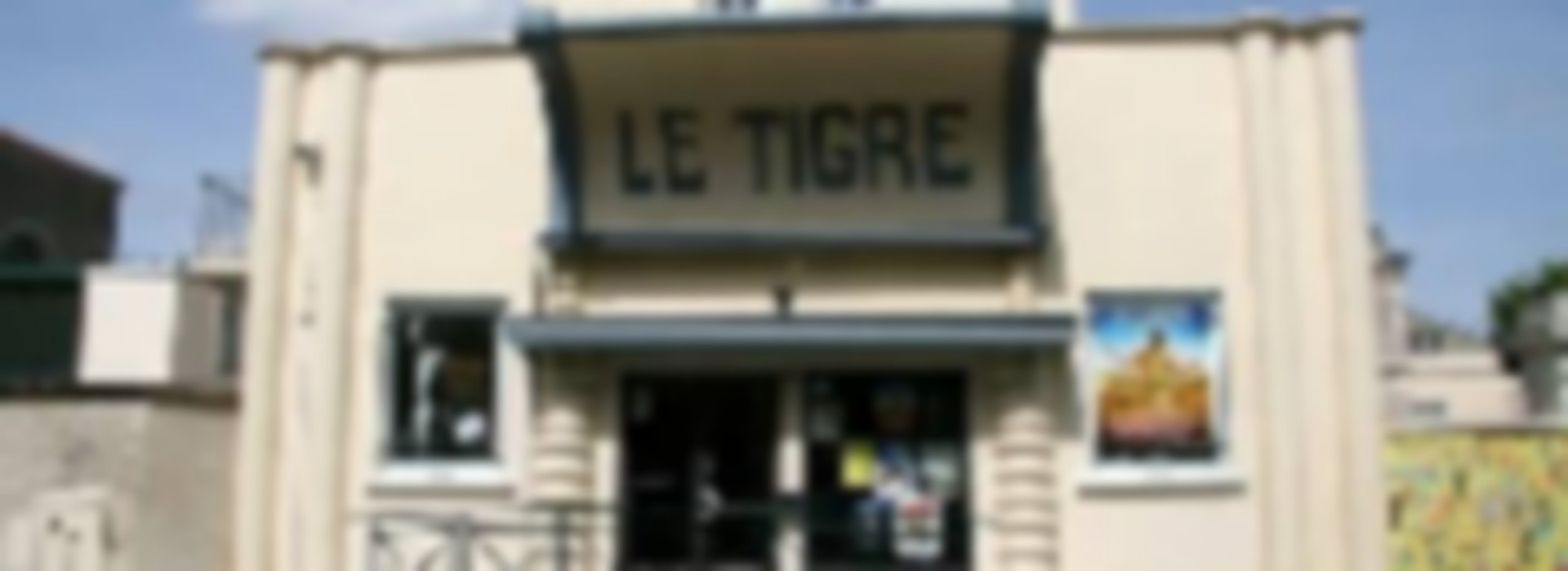"CINEMA ""LE TIGRE"""
