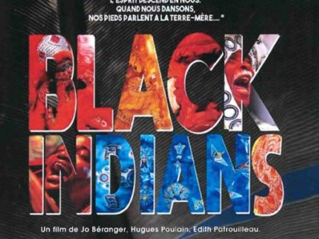 "PROJECTION DU FILM ""BLACK INDIANS"""